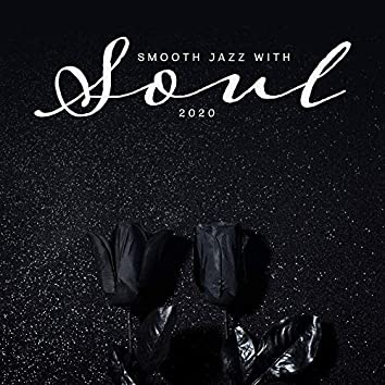 Smooth Jazz with Soul 2020