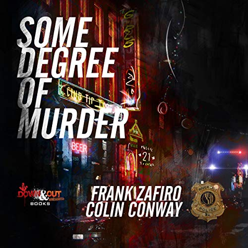 Some Degree of Murder Audiobook By Frank Zafiro, Colin Conway cover art