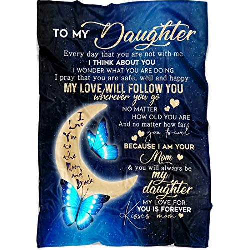 """Personalized Fleece Blanket To My Daughter Everyday that You're not with Me I think of You Best Gift for Daughter From Mom, Dad Great for Birthday Christmas Thanksgiving Graduation (Fleece, 50"""" x 60"""")"""