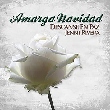 Amarga Navidad (Descansé en Paz Jenni Rivera)