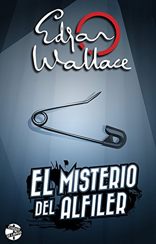 El (secreto) misterio del alfiler – Edgar Wallace   51c3U2fzckL