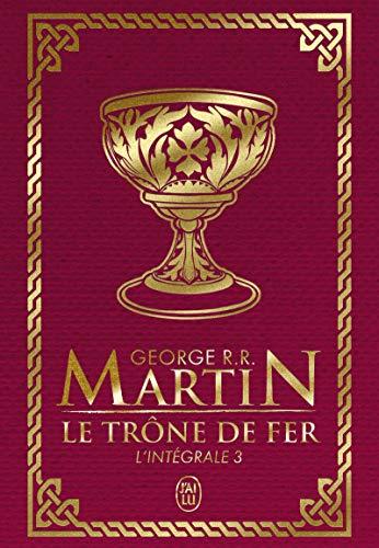 Le Trône de fer l'Intégrale (A game of Thrones), Tome 3 :