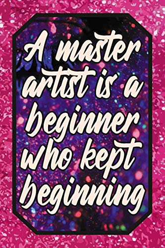A master artist is a beginner who kept beginning: Cheer Leading Lover Blank Lined Journal 120 pages 6x9