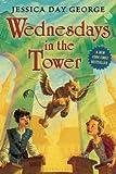 Wednesdays in the Tower[WEDNESDAYS IN THE TOWER][Paperback]