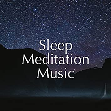 Sleep Meditation Music: The Ultimate Collection of Extremely Relaxing Sounds for your Inner PEace