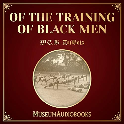 Of the Training of Black Men audiobook cover art