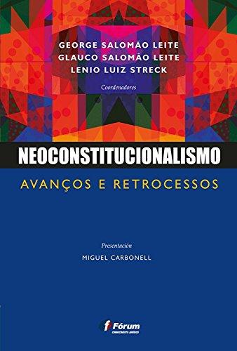 Neoconstitucionalismo: avanços e retrocessos