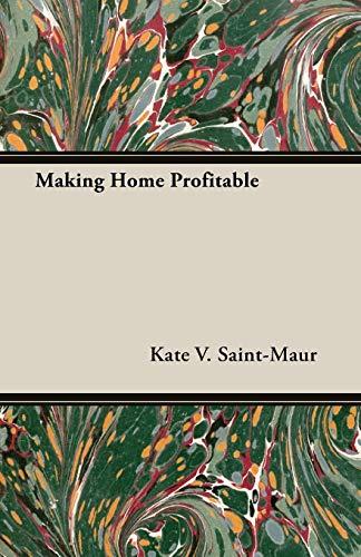 Making Home Profitable