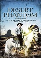 Desert Phantom [DVD]