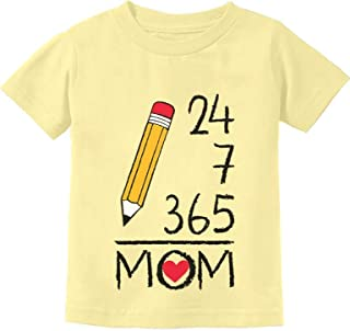 Mother's Day Gift from Son/Daughter 24/7/365 = MOM Toddler Kids T-Shirt