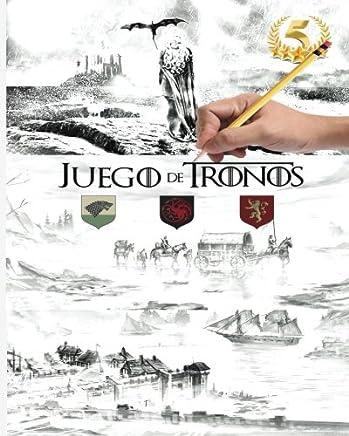 Juego De Tronos - Temporadas Libro para Colorear para Adultos - Game of Thrones(Canción de hielo y fuego nº 1)