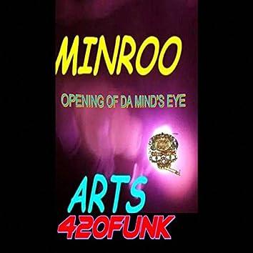 Opening of Da Mind's Eye