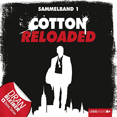 Cotton Reloaded: Sammelband 1 (Cotton Reloaded 1 - 3) Titelbild