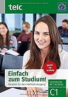Einfach zum Studium!: Deutsch fuer den Hochschulzugang, Lehrbuch mit Audios, C1