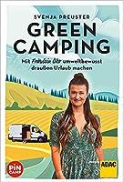 Green Camping: Mit Fraeulein Oeko umweltbewusst draussen Urlaub machen