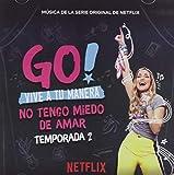 Go Vive A Tu Manera: No Tengo Miedo De Amar Season 2 / Various