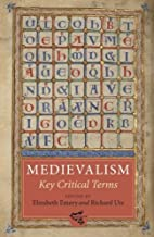 Medievalism: Key Critical Terms: 5