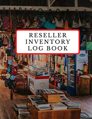 Reseller Inventory Log Book: Profit Online by Tracking Your Thrift Shop, Flea Market, and Picking Treasures - Gift for Entrepreneur, Side Hustle, Small Business