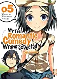My Teen Romantic Comedy is wrong as I expected @comic, Tome 5