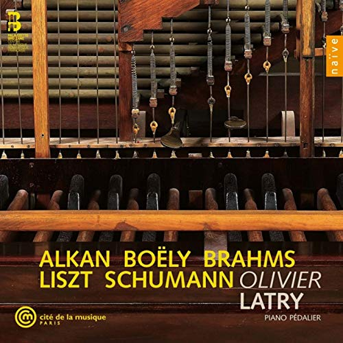 Piano Pédalier: Alkan, Boëly, Brahms, Liszt, Schumann