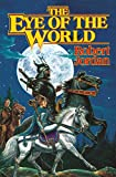 The Eye of the World (The Wheel of Time, Book 1) (Wheel of Time, 1)
