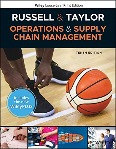 Compare Textbook Prices for Operations and Supply Chain Management, WileyPLUS NextGen Card with Loose-leaf Set 10 Edition ISBN 9781119607632 by Russell, Roberta S.,Taylor, Bernard W.