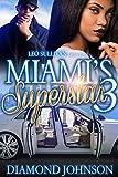 Miami's Superstar 3 (English Edition)
