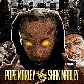 Pope Marley Vs Shak Marley