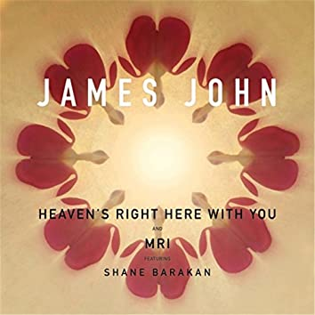 Heaven's Right Here With You EP