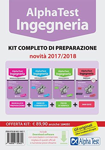 Alpha Test. Ingegneria. Kit completo di preparazione. Manuale di preparazione-Esercizi commentati-Prove di verifica-3800 quiz. Con software di simulazione