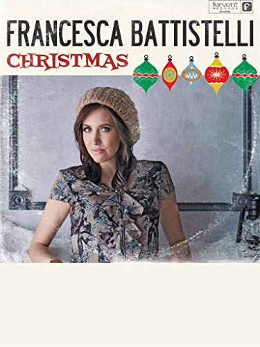 Francesca Battistelli - Christmas in Nashville