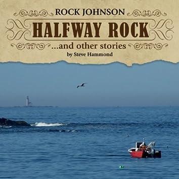 Rock Johnson: Halfway Rock