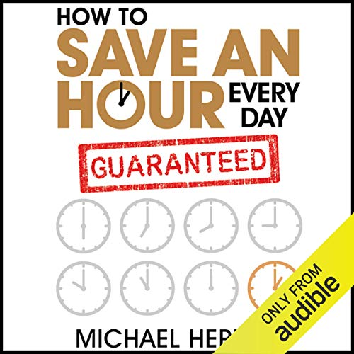 How to Save an Hour Every Day cover art