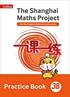 Shanghai Maths - The Shanghai Maths Project Practice Book 3b