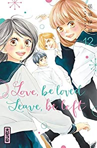 Love, be loved leave, be left, tome 12 par Io Sakisaka