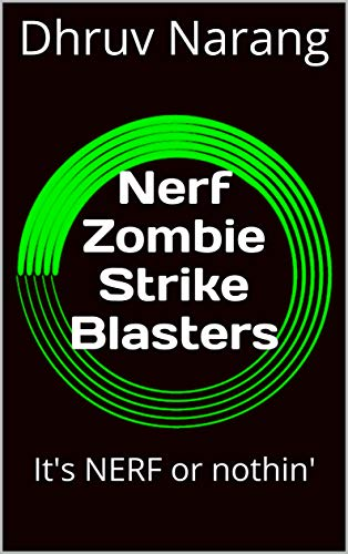 Nerf Zombie Strike Blasters: It's NERF or nothin' (NERF Blasters Book 3) (English Edition)