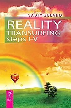 Reality transurfing. Steps I-V by [Vadim Zeland, Joanna Dobson]