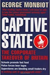 Captive State: The Corporate Takeover of Britain Kindle Edition