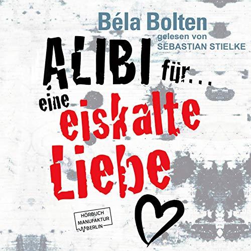 Alibi für eine eiskalte Liebe cover art