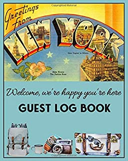 Greetings from New York, Guest Log Book - We're Happy You're Here: Visitor Sign In Journal For AirBnB Vacation Rentals, Be...