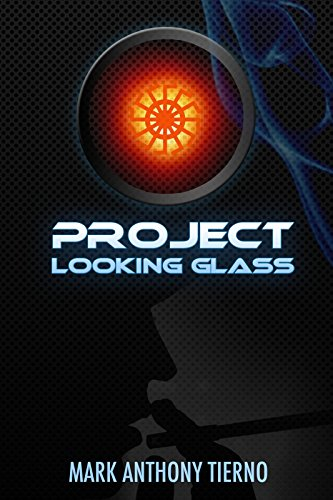Book: Project Looking Glass (Inspector Flaatphut Book 1) by Mark Anthony Tierno