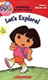 Let's Explore! (Dora the Explorer Phonics Reading Program, Pack 1)