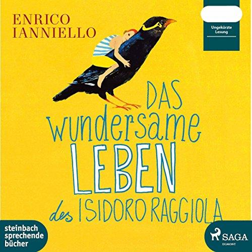 Das wundersame Leben des Isidoro Raggiola audiobook cover art