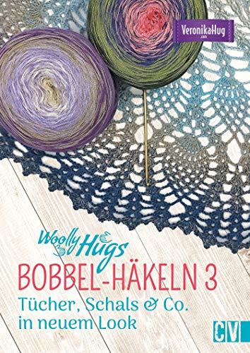 BOBBEL-Häkelspaß-Spaß: Tücher, Schals & Mode in neuem Look