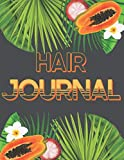 Hair Journal: Tropical Papaya Plants Hair Planner To Document Your Kinky Coily Curly Hair Journey, Gift for Afro Textured Hair , 8.5'x 11', 150 Pages