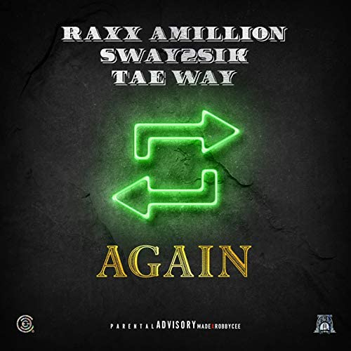 Raxxx Amillion, Sway2Sik & Tae Way
