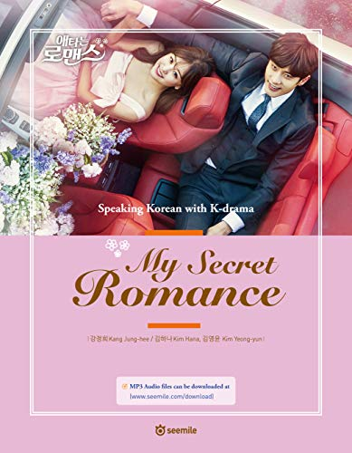 Compare Textbook Prices for Korean language learning book, Speaking Korean with K-Drama, My Secret RomanceIncludes downloadable audio files 1st Edition ISBN 9791196942038 by Kang Jeong Hee