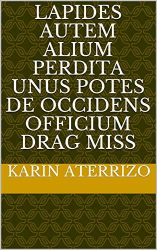 lapides autem alium Perdita unus potes de occidens officium drag miss