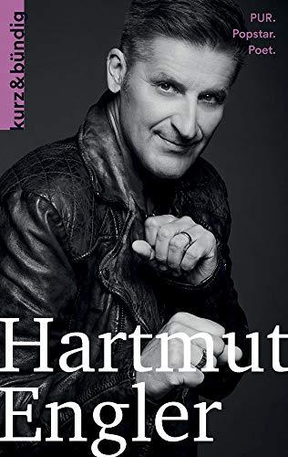 Hartmut Engler: PUR. Popstar, Poet. (Kurzportraits kurz & bündig)