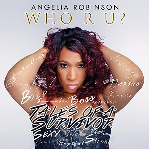 Who R U? Audiobook By Angelia Robinson cover art